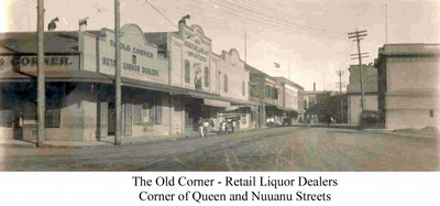 The Old Corner - Retail Liquor Dealers Corner of Queen and Nuuanu Streets