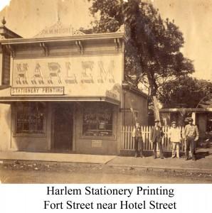 Harlem Stationary Printing - Fort Street near Hotel Street