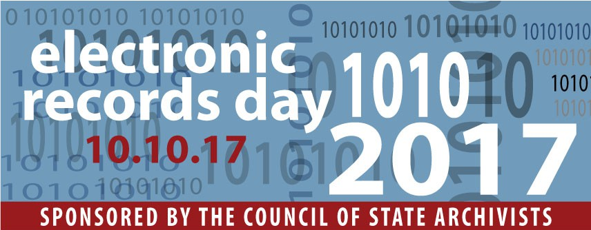 10/10 Electronic Records Day 2017
